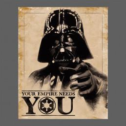 Affiche Star Wars Dark Vador - Your Empire Needs Y