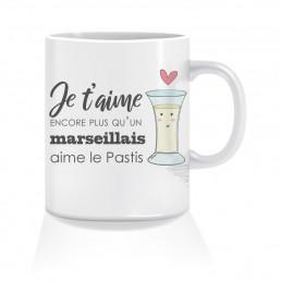 Mug Je t'aime Encore Plus Qu'un Marseillais