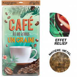 Plaque Métallique Café Ici on a tous un Grain