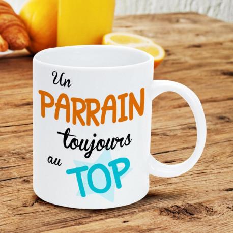 Mug Parrain - Un Parrain Toujours au Top